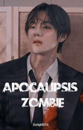 Apocalípsis Zombie - (BTS y __). by iLOVE__TAEHA