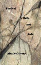 Poetical odds and sods by AlexMcGilvery