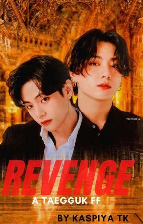Revenge    Taehyung FF   by k_V_Kook_28