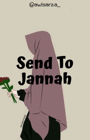 Send To Jannah by awlsarza_