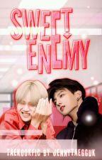 Sweet Enemy by jennytaegguk