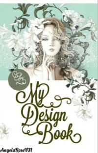 {My Design Book} Nơi tập tành Design cover