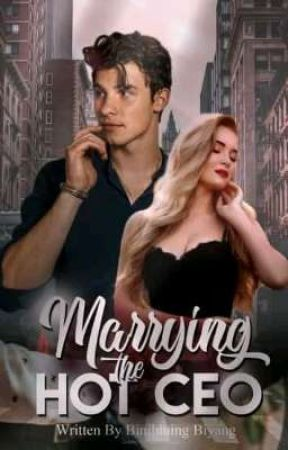 Marrying The Hot CEO by BinibiningBiyang