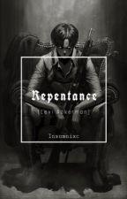 Repentance [Levi Ackerman X OC] by insomnixcx
