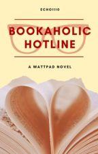 Bookaholic Hotline by -raelewis-
