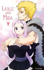 Mira X Laxus How it's meant to be..? by NaiahNightFawn