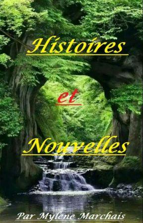 Histoires et nouvelles by mylene04051986