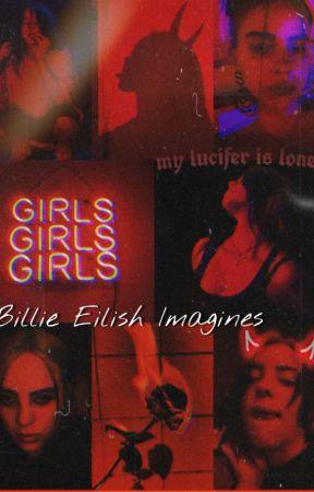 Billie Eilish Imagines by ddlBillieEilish