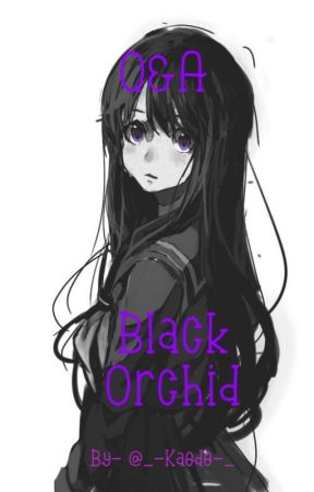 Ask Black Orchid by _-Aster_Forgot-Me_-