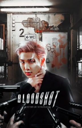 BLOOD SHOT (knj | +18) by namunjoon