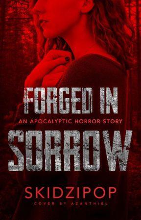 Forged in Sorrow ✓ by Athena_Konoe