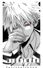 Nightmare (Katsuki Bakugou)  by Tearsonlyknow