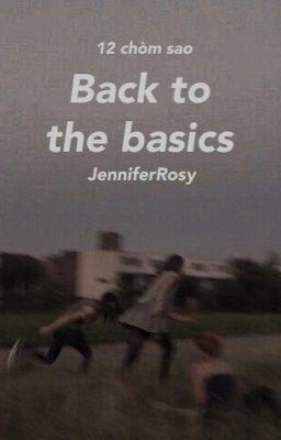 Đọc truyện (12 chòm sao) Back to the basics