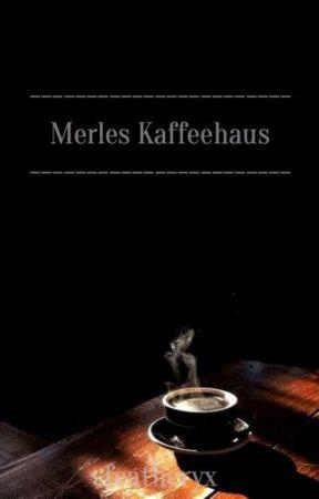 Merles Kaffeehaus by featheryx
