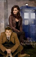 The Doctor's Archaeologist by NicholasFlamelFan