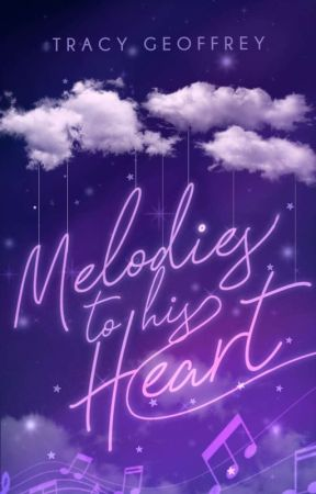 Melodies to His Heart by traette