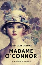 Madame O'Connor by EmilyJCollins