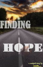 Finding Hope [COMPLETED] by nura95__