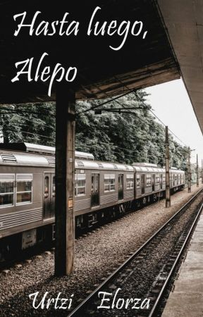 Hasta luego, Alepo (One-shot) by UrtziElorza