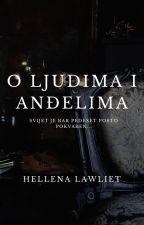 O Ljudima i Anđelima by HellenaLawliet