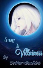 Granny to villainess by Writer-Hashira