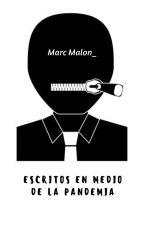 ESCRITOS EN MEDIO DE LA PANDEMIA (covid-19) by marcmalon_
