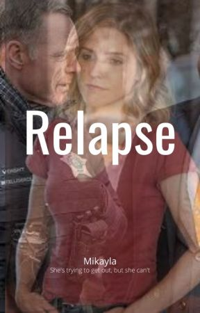 Relapse by MikaylaR_06