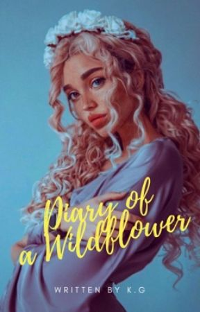 Diary of a Wildflower by bevintage