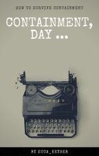 Containment, day ... by Eucalyptus-Sama