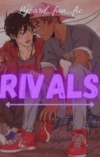 Rivals by lyzard_fan_fics