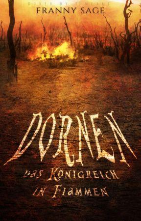 Dornen - Das Königreich in Flammen by FrannySage