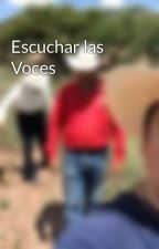 Escuchar las Voces by jmmelendezf