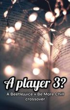 A Player 3? // Beetlejuice x Be More Chill crossover by suzywestside