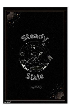 Steady State by greyishlecheey