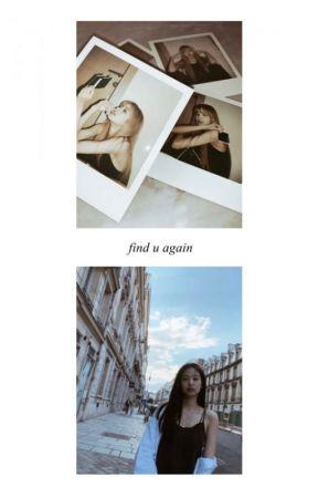 find u again by ohjenniekim_