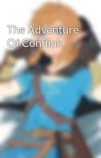 The Adventure Of Conflink by GreenLinkBv_YT