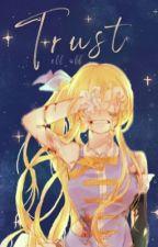 Trust  (On Haitus) by eff_off