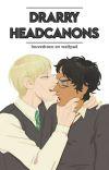 Drarry Headcanons. cover
