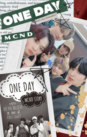 One Day || MCND by Gchaaan
