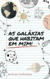 As galáxias que habitam em mim! cover