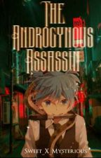 The Androgynous Assassin (boyxboy) by Sweet_X_Mysterious