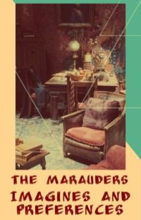 The marauders imagines and preferences cover