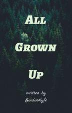 Teen Wolf: All Grown Up by Bordon4Lyfe
