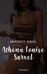 University Series: Athena Louise Sarxel cover