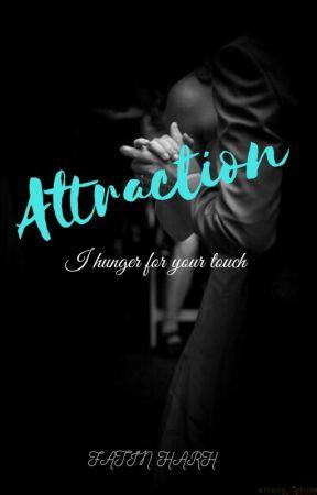 ATTRACTION by fatinharh