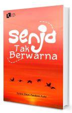 SENJA TAK BERWARNA by BamSugiarto