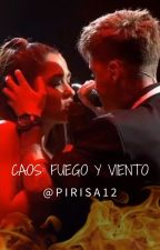 *OT 2020* Caos: fuego y viento (AnaHug) by Pirisa12