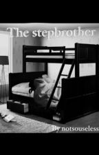 The Stepbrother [BXB] by Notsouseless