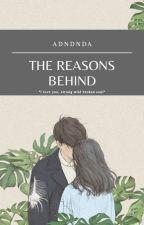The Reason Behind by adndnda