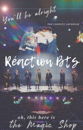 Réaction Bangtan Boys ( BTS ) by CandyRaconte